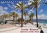 Costa Blanca - Spaniens weiße Küste (Tischkalender 2022 DIN A5 quer): Unterwegs an der Costa Blanca (Monatskalender, 14 Seiten )