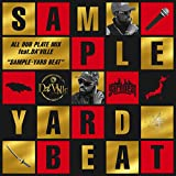 "100% DUB PLATE MIX feat.DA'VILLE ""SAMPLE - YARD BEAT"