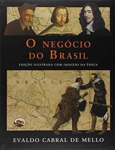 O Negócio do Brasil