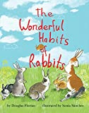 The Wonderful Habits of Rabbits (Mini Bee Board Books)