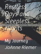 PROOF: Restless Days and Sleepless Nights: My Journey