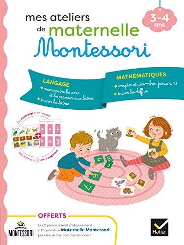 Montessori Langage-Mathématiques 3-4 ans (Mes ateliers maternelle Montessori)