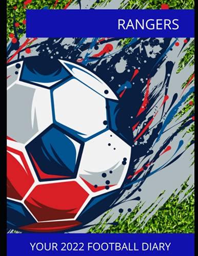 Rangers: Your 2022 Football Diary, Rangers FC, Rangers Football Club, Rangers Book