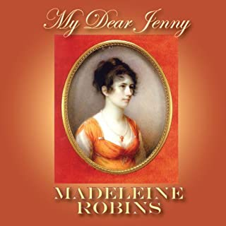 My Dear Jenny                   By:                                                                                                                                 Madeleine Robins                               Narrated by:                                                                                                                                 Fiona Hardingham                      Length: 6 hrs and 16 mins     8 ratings     Overall 3.5