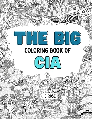 CIA: THE BIG COLORING BOOK OF CIA: An Awesome CIA Adult Coloring Book -...