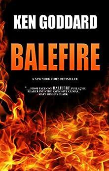 Balefire by [Ken Goddard]