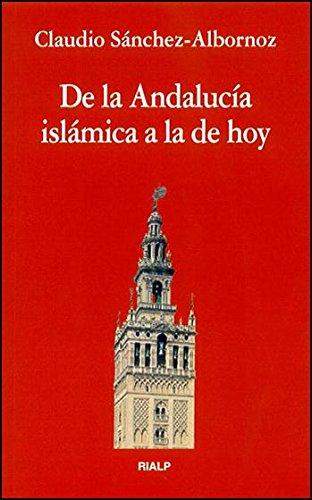 De la Andalucía islámica a la de hoy (Bolsillo)