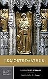 Le Morte d'Arthur (Norton Critical Editions) by Thomas Malory (2003-11-28) - W. W. Norton & Company; New Ed edition (2003-11-28) - 28/11/2003