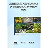 ASSESSMENT AND CONTROL OF BIOLOGICAL INVATION RISKS