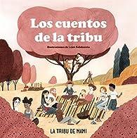 Los cuentos de la tribu par La tribu de mami
