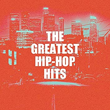 The Greatest Hip-Hop Hits