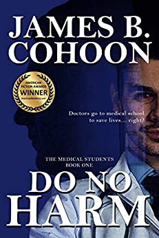 Do No Harm (The Medical Students Book 1) by [James B. Cohoon]