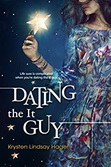 [Krysten Lindsay Hager]のDating the It Guy (English Edition)