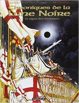 Les Chroniques de la Lune noire, tome 1 : Le Signe des ténèbres de Froideval ,Ledroit ( 6 novembre 1998 )