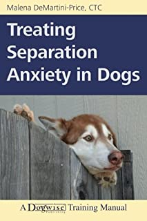 Best treating separation anxiety in dogs Reviews