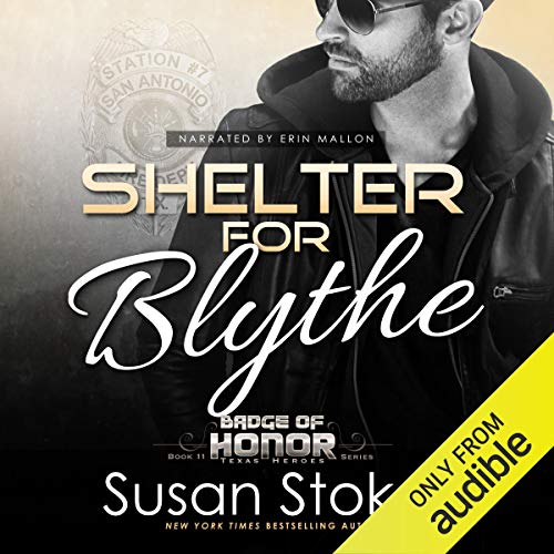 Shelter for Blythe Audiobook By Susan Stoker cover art