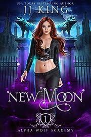 New Moon (Alpha Wolf Academy Book 1)