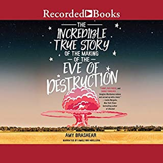 The Incredible True Story of the Making of the Eve of Destruction audiobook cover art
