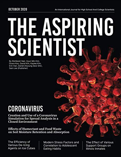 The Aspiring Scientist: An International Journal for High school and college scientists 2020 (The Aspiring Scientist Journal)
