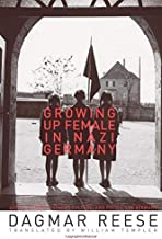 Growing Up Female in Nazi Germany (Social History, Popular Culture, And Politics In Germany)