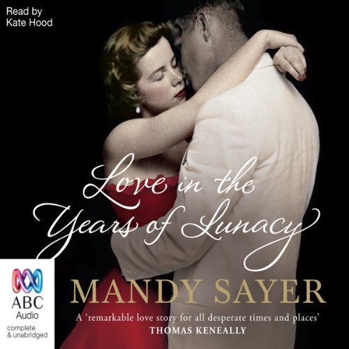 Love in the Years of Lunacy audiobook cover art