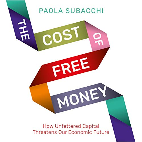 The Cost of Free Money cover art