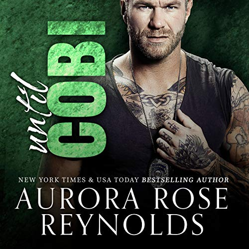 Until Cobi     Until Him/Her, Book 7              By:                                                                                                                                 Aurora Rose Reynolds                               Narrated by:                                                                                                                                 Tobias King                      Length: 6 hrs and 41 mins     2 ratings     Overall 5.0