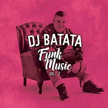Dj Batata Funk Music, Vol. 2
