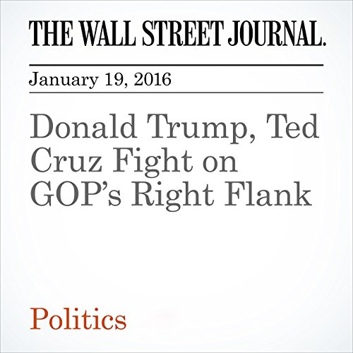 Donald Trump, Ted Cruz Fight on GOP's Right Flank cover art