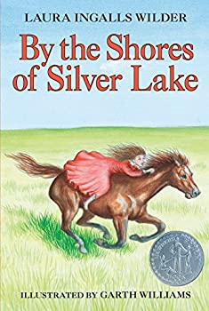 Paperback By the Shores of Silver Lake (Little House, 5) Book