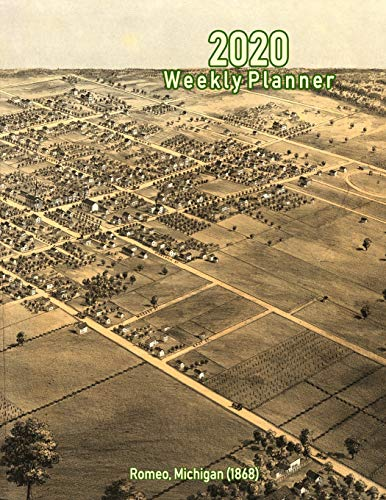 2020 Weekly Planner: Romeo, Michigan (1868): Vintage Panoramic Map Cover