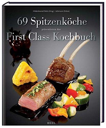 First Class Kochbuch: Wenn Sterne fliegen