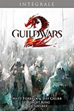 GUILDWARS II INTEGRALE de Matt Forbeck