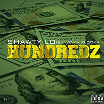Hundredz (feat. Waka Flocka Flame)