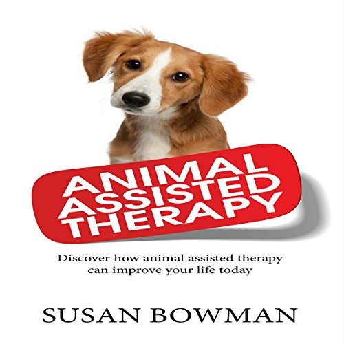 Animal Assisted Therapy audiobook cover art
