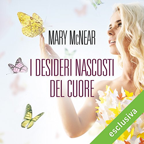 I desideri nascosti del cuore (Butternut Lake 1) | Mary McNear