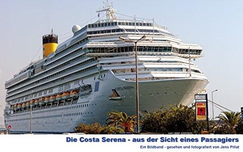 Costa Serena: Ein Bildband aus der Sicht eines Reisenden
