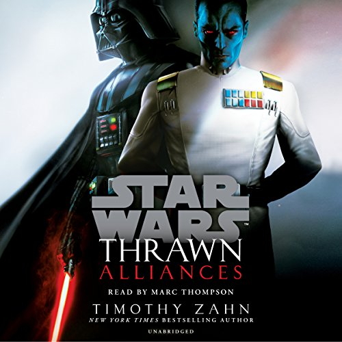 Thrawn: Alliances (Star Wars)                   By:                                                                                                                                 Timothy Zahn                               Narrated by:                                                                                                                                 Marc Thompson                      Length: 13 hrs and 21 mins     9,066 ratings     Overall 4.5