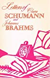 Letters of Clara Schumann and Johannes Brahms, 1853-1896, Vol. 2