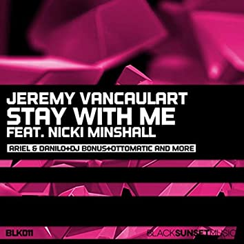 Stay With Me (The Remixes)