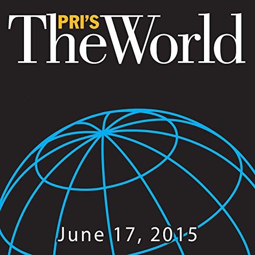 The World, June 17, 2015 audiobook cover art