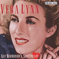 Auf Wiederseh'n Sweetheart by Vera Lynn