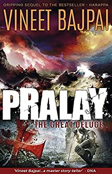 Pralay: The Great Deluge (Harappa) (Harappa Series) by [Vineet Bajpai]