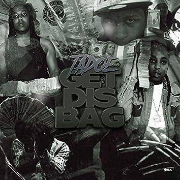 Get Dis Bag