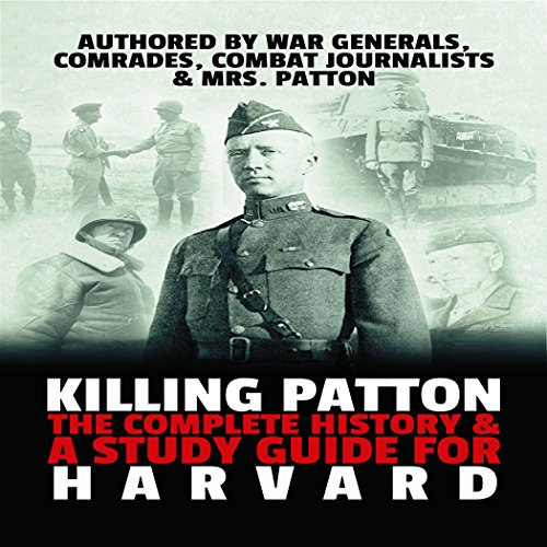 Killing Patton Audiobook By World War 2 History Publishing cover art