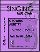 THE Singing Musician Level 2 (Growing Artistry: Mixed Chorus)