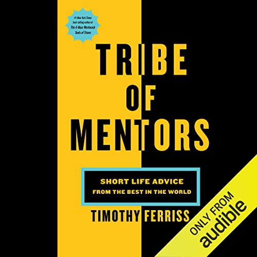 Tribe of Mentors Audiobook By Tim Ferriss cover art