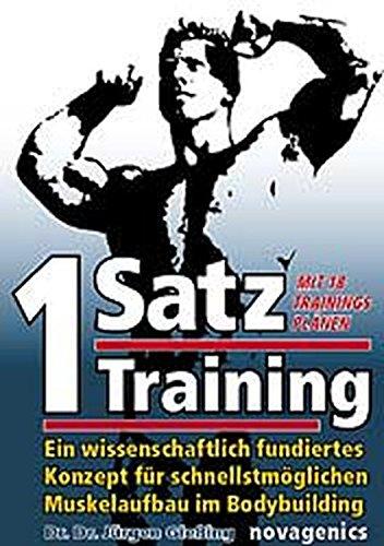Ein-Satz Training: Ein wissenschaftlich fundiertes Konzept für schnellstmöglichen Muskelaufbau im Bodybuilding