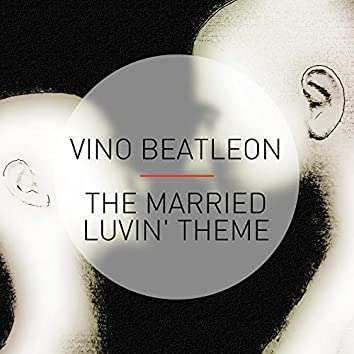 The Married Luvin' Theme