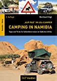 Camping in Namibia: Tipps und Tricks für Selbstfahrerreisen im südlichen Afrika